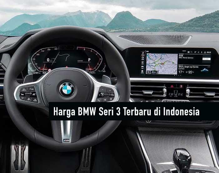 Harga BMW Seri 3 Terbaru
