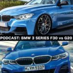 Podcast BMW G20 vs BMW F30