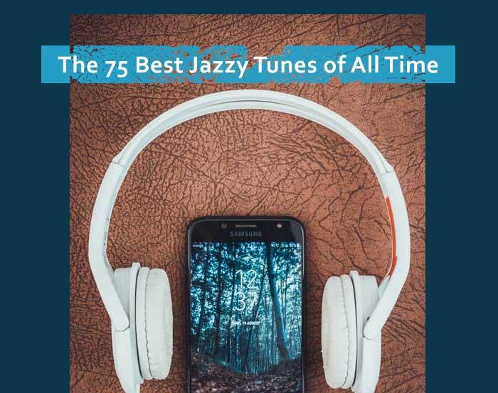 Best Jazzy Tunes